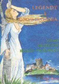 Legendy i opowiadania znad Białej Przemszy - Józef Liszka