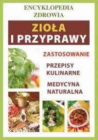 Zioła i przyprawy - Anna Smaza