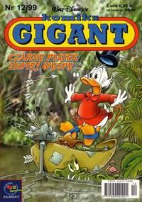 Gigant 12/99: Czarny piątek złotej wyspy - Walt Disney, Redakcja magazynu Kaczor Donald