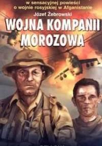 Wojna kompanii Morozowa - Jerzy Żebrowski
