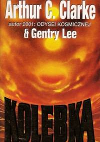 Kolebka - Arthur C. Clarke, Gentry Lee