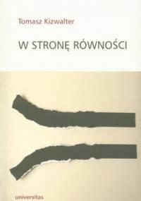 W stronę równości - Tomasz Kizwalter