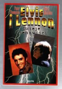 Elvis i Lennon: Dzieje nienawiści - Chris Hutchins, Peter Thompson