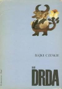 Bajki czeskie - Jan Drda