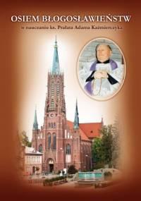 Osiem Błogosławieństw w nauczaniu ks. Prałata Adama Kaźmierczyka - Stanisław Gurba