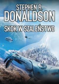 Skok w szaleństwo - Stephen R. Donaldson