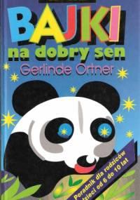 Nowe bajki na dobry sen - Gerlinde Ortner