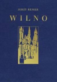 WILNO - Jerzy Remer