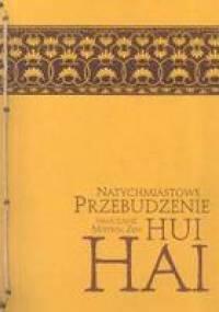 Natychmiastowe Przebudzenie. Nauczanie mistrza zen Hui-hai - Hui Hai