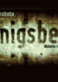Koenigsberg. Historia rodzinna - Bogusław Chrabota