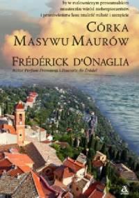 Córka Masywu Maurów - Frédérick D'Onaglia