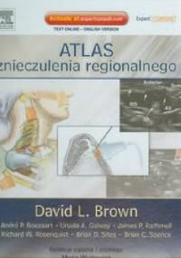 Atlas znieczulenia regionalnego - David L. Brown