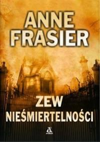 Zew nieśmiertelności - Anne Frasier