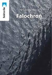 Falochroń - Aleksandra Wrona