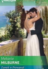 Zamek w Prowansji - Melanie Milburne