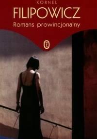 Romans prowincjonalny - Kornel Filipowicz