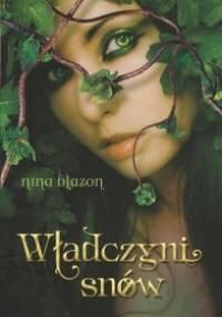 Władczyni snów - Nina Blazon