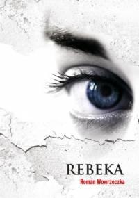 Rebeka - Roman Wowrzeczka