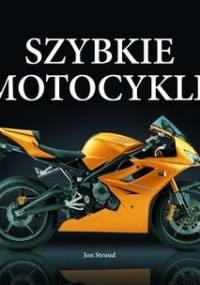 Szybkie motocykle - Jon Stroud