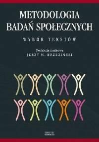 Metodologia badań społecznych - Jerzy Brzeziński
