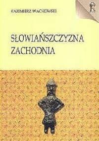Słowiańszczyzna zachodnia - Kazimierz Wachowski