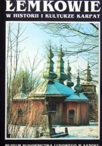 Łemkowie w historii i kulturze Karpat. Tom I - praca zbiorowa