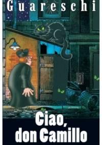 Ciao, don Camillo - Giovannino Guareschi