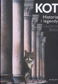 Kot. Historia i legendy - Laurence Bobis