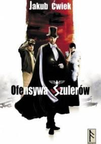 Ofensywa Szulerów - Jakub Ćwiek