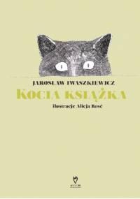 Kocia książka - Jarosław Iwaszkiewicz, Alicja Rosé