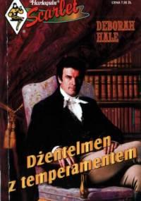 Dżentelmen z temperamentem - Deborah Hale