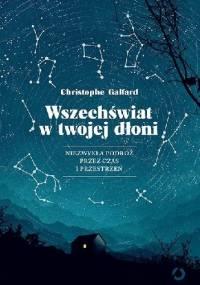 Wszechświat w twojej dłoni - Christophe Galfard
