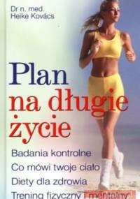 Plan na długie życie - Heike Kovacs