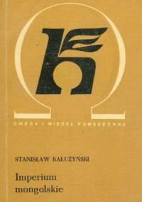 Imperium mongolskie - Stanisław Kałużyński