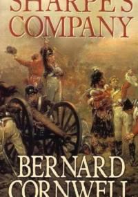 Sharpe's Company : Richard Sharpe and the Siege of Badajoz, January to April 1812 - Bernard Cornwell