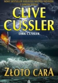 Złoto cara - Clive Cussler, Dirk Cussler