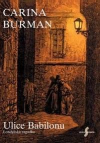 Ulice Babilonu. Londyńska zagadka - Carina Burman