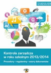Kontrola zarządcza w roku szkolnym 2013/2014 - praca zbiorowa