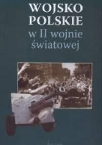 Wojsko Polskie w II wojnie światowej - praca zbiorowa