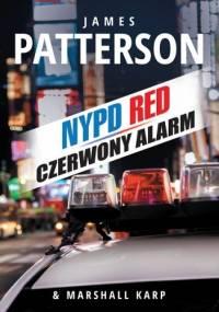 Czerwony alarm - James Patterson, Marshall Karp