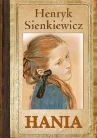 Hania - Henryk Sienkiewicz