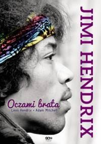 Jimi Hendrix. Oczami brata - Leon Hendrix, Adam Mitchell