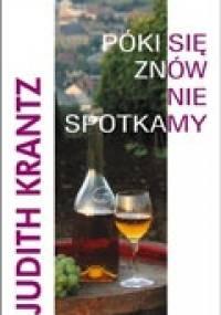 Póki się znów nie spotkamy - Judith Krantz