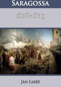 Saragossa. 1808-1809 - Jan Laske