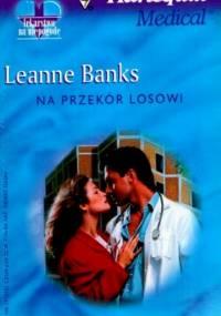 Na przekór losowi - Leanne Banks