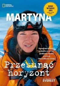 Przesunąć horyzont - Martyna Wojciechowska