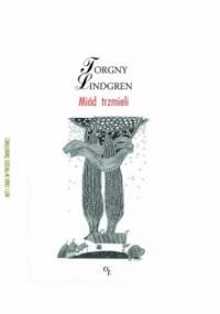 Miód trzmieli - Torgny Lindgren