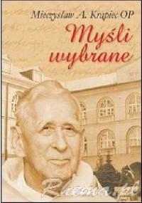 Myśli wybrane - Mieczysław Albert Krąpiec OP