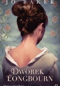 Dworek Longbourn - Jo Baker