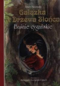 Gałązka z Drzewa Słońca. Baśnie cygańskie - Jerzy Ficowski